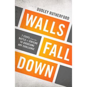 Walls Fall Down ~ 7 Part Sermon Series