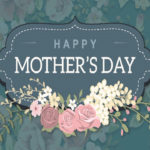 20170514 MOTHERS DAY 2