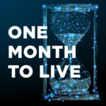 One Month to Live: Part 2